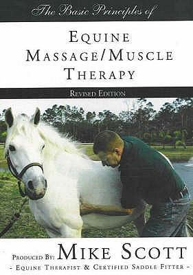 Basic Principles of Equine Massage / Muscle Therapy