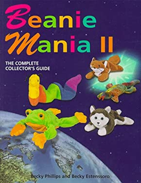 Beanie Mania II: A Comprehensive Collector's Guide 9780965903615