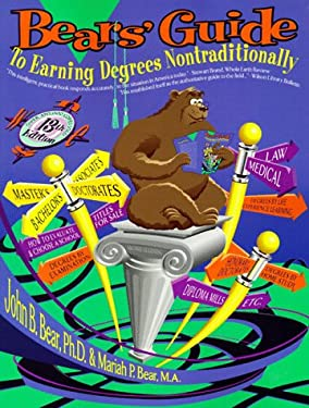 Bears' Guide to Earning Degrees Nontraditionally 9780962931246