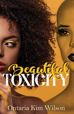 Beautiful Toxicity
