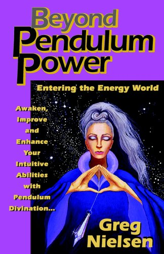 Beyond Pendulum Power 9780961991708