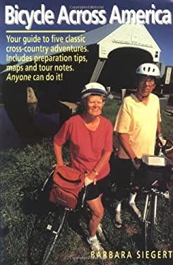 Bicycle Across America 9780963707727