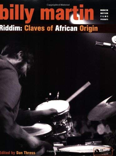 Billy Martin Riddim: Claves of African Origin [With CD] 9780967309842