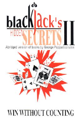 Blackjack's Hidden Secrets, Win Without Counting & Blackjack's Hidden Secrets II Audio Set 9780967379531