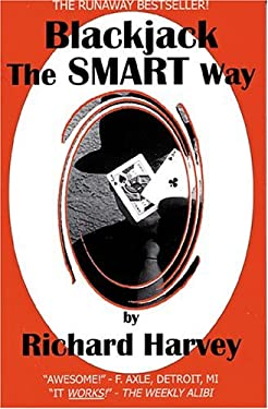 Blackjack the Smart Way, Revised 3rd Edition 9780967218250