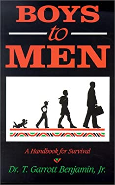 Boys to Men: A Handbook for Survival 9780963717115