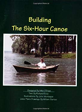Building the Six-Hour Canoe 9780961039677
