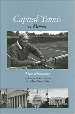 Capital Tennis: A Memoir 9780966505191