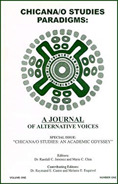 Chicana/O Studies Paradigms: A Journal of Alternative Voices 9780966116342