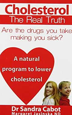Cholesterol: The Real Truth 9780967398327