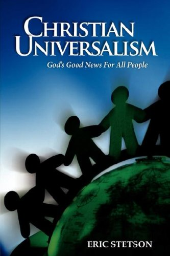 Christian Universalism: God's Good News for All People 9780967063188