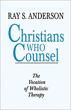 Christians Who Counsel 9780960263868