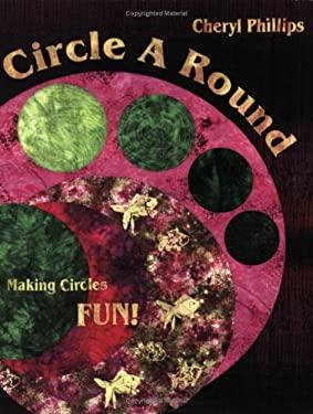 Circle A Round