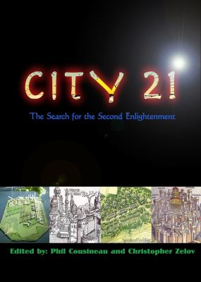 City21: The Search for the Second Enlightenment 9780965030670