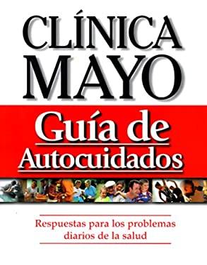 Clinica Mayo Guia de Autocuidados 9780962786594
