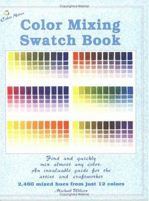 Color Mixing Swatch Book 9780967962856