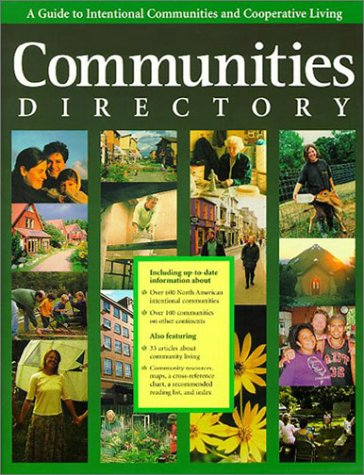 Communities Directory: A Guide to Intentional Communities and Cooperative Living 9780960271481
