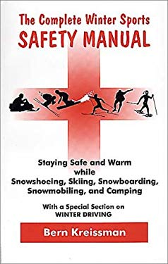 Complete Winter Sports Safety Manual 9780962748967