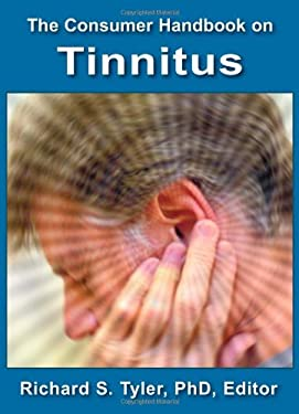 The Consumer Handbook on Tinnitus 9780966182675