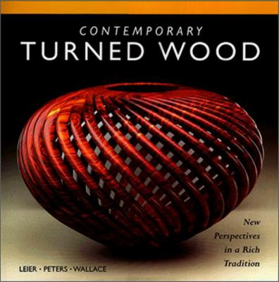 Contemporary Turned Wood 9780965824880