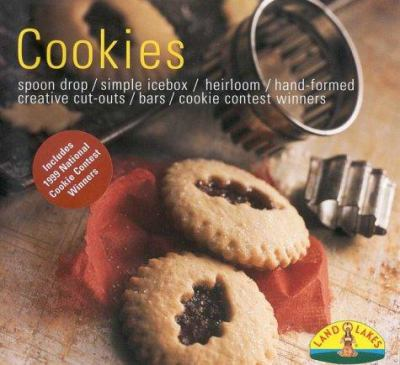 Cookies: Quick Drop/Simple Ice Box/Hand-Shaped/Tradition & Heritage/Best Ever Bars/Final Touches 9780966355826