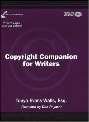 Copyright Companion for Writers [With CD-ROM] 9780967457994