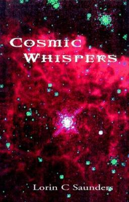 Cosmic Whispers 9780966920802