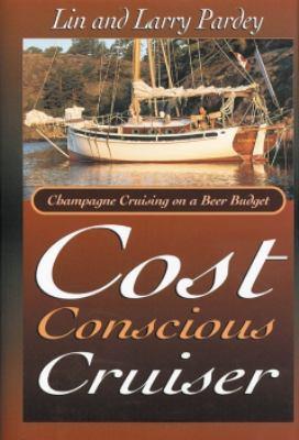 Cost Conscious Cruiser 9780964603653