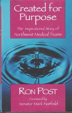 Created for Purpose: The Inspirational Story of Northwest Medical Teams