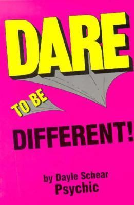 Dare to Be Different 9780963306425