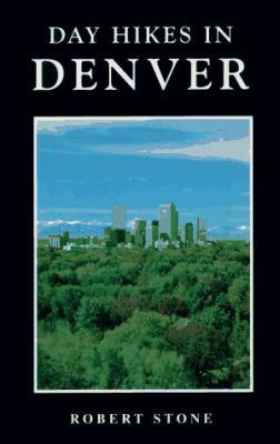 Day Hikes in Denver Colorado 9780964023246
