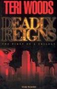 Deadly Reigns 9780967224978
