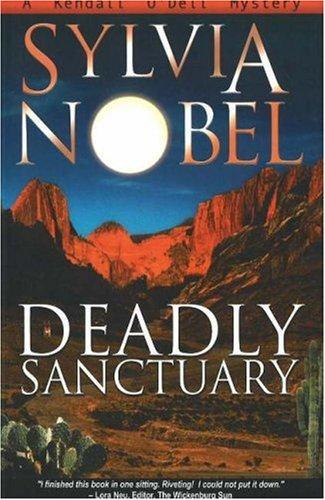 Deadly Sanctuary 9780966110579