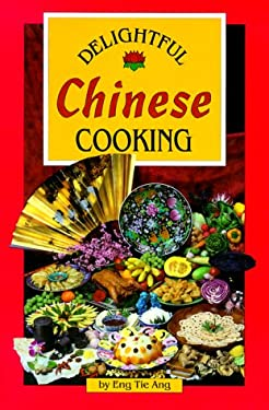 Delightful Chinese Cooking 9780962781063