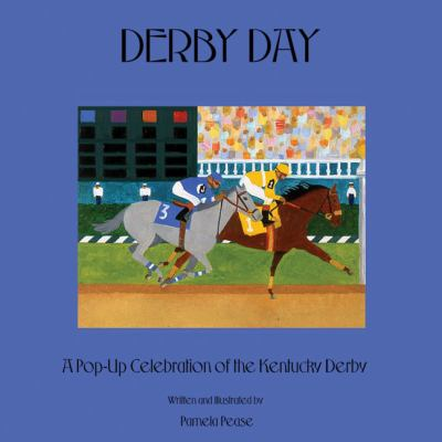 Derby Day: A Pop-Up Celebration of the Kentucky Derby 9780966943351