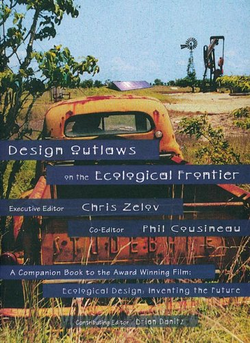 Design Outlaws on the Ecological Frontier 9780965030625