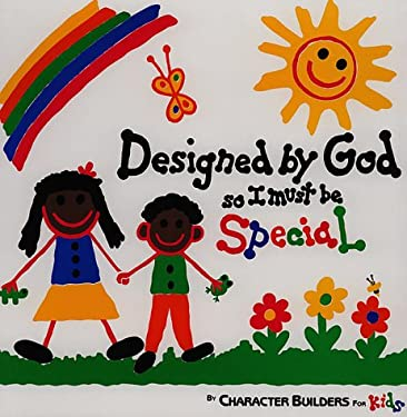 Designed by God, So I Must Be Special