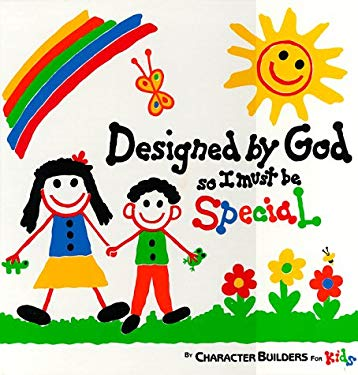 Designed By God So I Must Be Special By Bonnie Sose