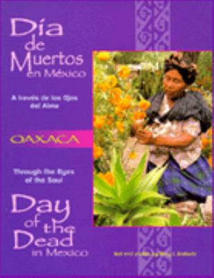 Dia de Muertos En Mexico: Day of the Dead in Mexico 9780966587616