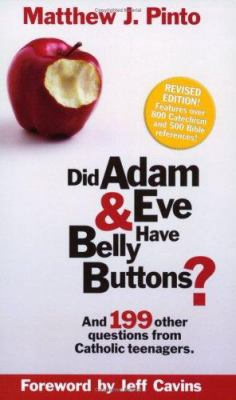 Did Adam & Eve Have Belly Buttons? 9780965922883
