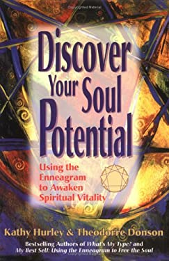 Discover Your Soul Potential: Using the Enneagram to Awaken Spiritual Vitality 9780967386621
