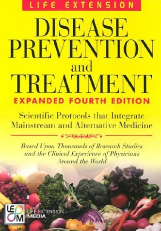 Disease Prevention & Treatment 4th Edition 9780965877756