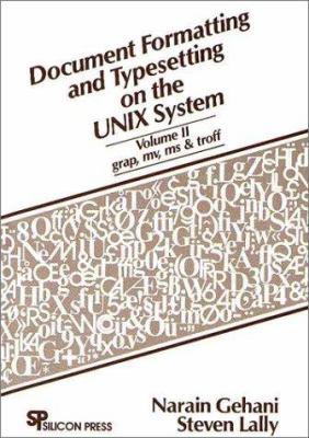 Document Formatting & Typesetting on the UNIX Sytem 9780961533632