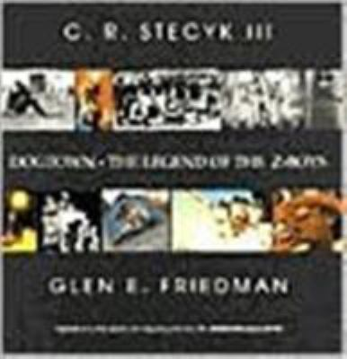 Dogtown: The Legends of the Z-Boys 9780964191648
