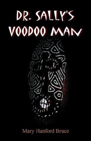 Dr. Sally's Voodoo Man 9780962614866