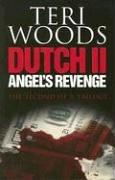 Dutch II. Angel's Revenge 9780967224961