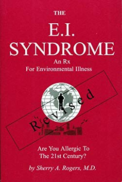 E. I. Syndrome: Are You Allergic to the Twenty-First Century?