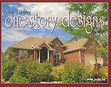 Easy Living One-Story Designs 9780964765856