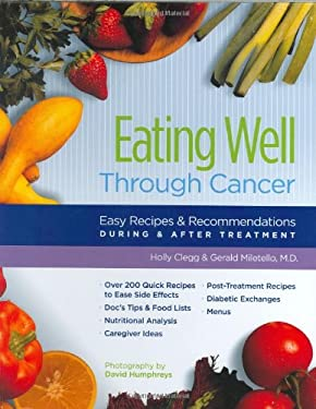 Eating Well Through Cancer By Holly Clegg Gerald Miletello David Humphreys Reviews