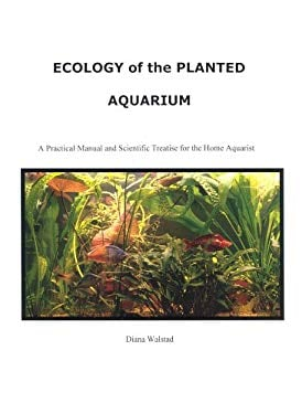 Ecology of the Planted Aquarium 9780967377315